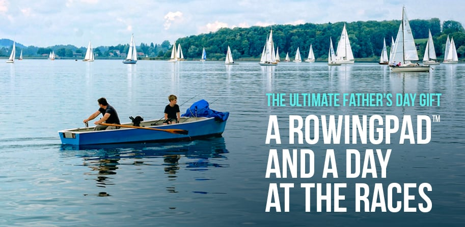 The Ultimate Father's Day Gift: A New Rowing Pad and a Day at the Races