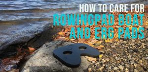 How to Care for Your RowingPad